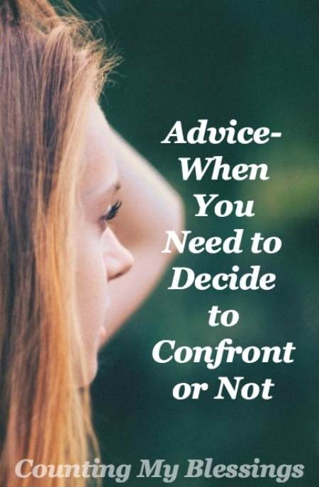 Your feelings are hurt. You're angry. Now what? I've been asked for help with this often. Here's my advice - to help you decide to confront or not.