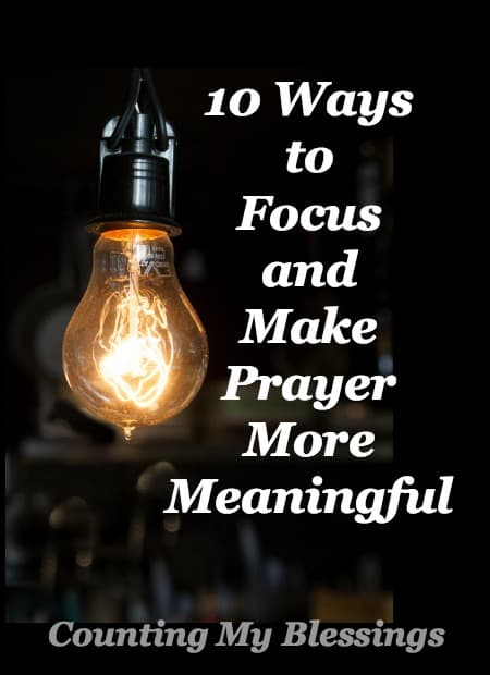 This is not a how-to post. It is just a list of things I've tried and found helpful to make prayer more meaningful. Free Printable.