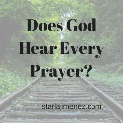 Does God Hear Every Prayer?