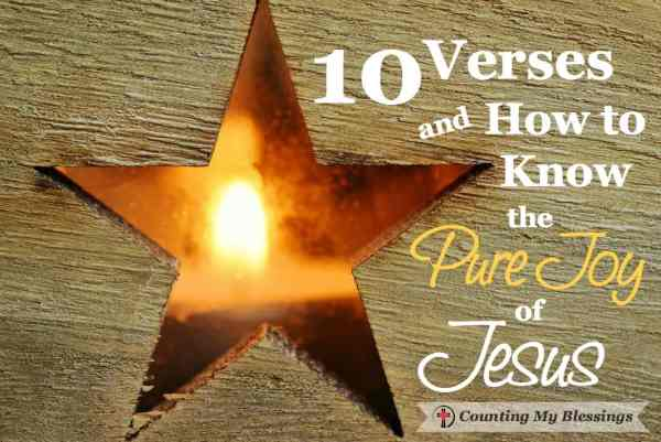 10 verses to sum up the hope you and I have in Jesus. Hope that gives pure joy. What 10 verses would you choose to share the hope and joy of Jesus?