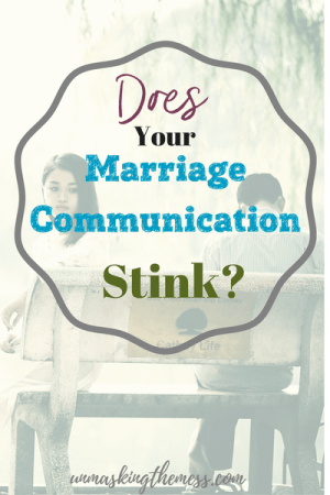Does Your Marriage Communication Stink? by Julie Loos