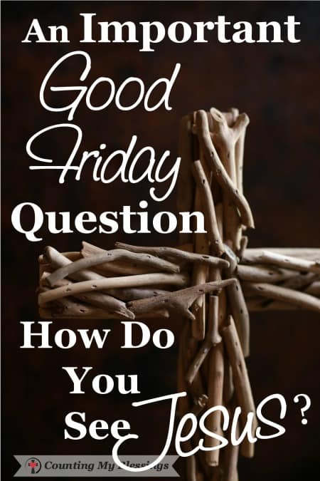 As you focus your heart and mind on Jesus suffering and death today... I want to ask - an important Good Friday question.