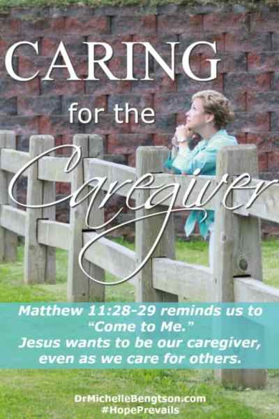 Caring for the Caregiver by Dr. Michelle Bengston