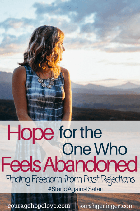 Hope for the One Who Feels Abandoned by Sarah Geringer for Nicole Kauffman