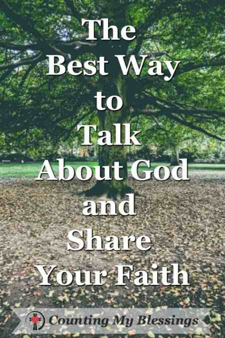 There is someone who needs to hear your life-changing story and your love for the God who is who He says He is.
