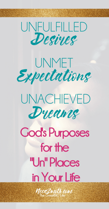 "God's Purpose for the ""Un"" Places in Your Life by Neca Smith"