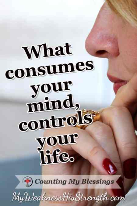Why You Need to Guard Your Thoughts - Counting My Blessings