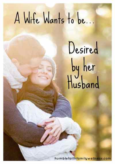 A Wife Wants to be Desired by Her Husband - Melissa Gendreau