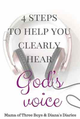 4 Steps to Help You Clearly Hear God's Voice by Diana Abe