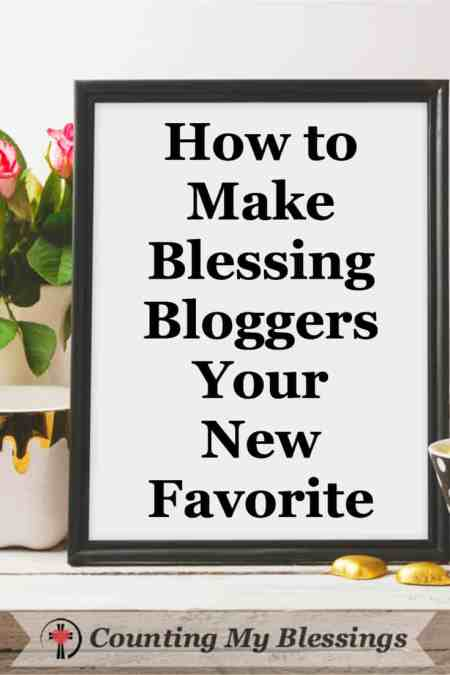 Blessing Bloggers is a new Facebook Group that is sure to become your favorite. #BlessingBloggers #CountingMyBlessings