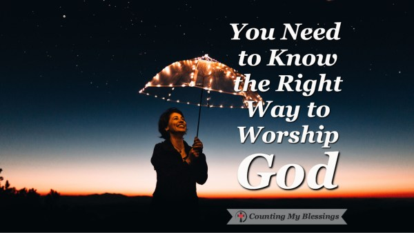 What does the Bible say about the right way to worship God personally and in community? #Worship #Praise