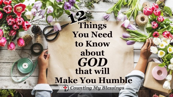 You and I can not only know about God we can know Him and the more we know Him the more humble we are and the more victorious we become.