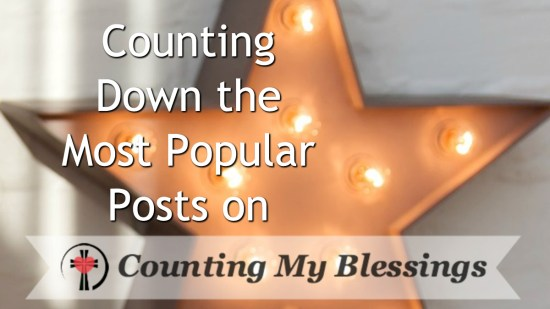 The most popular and most visited posts on Counting My Blessings.