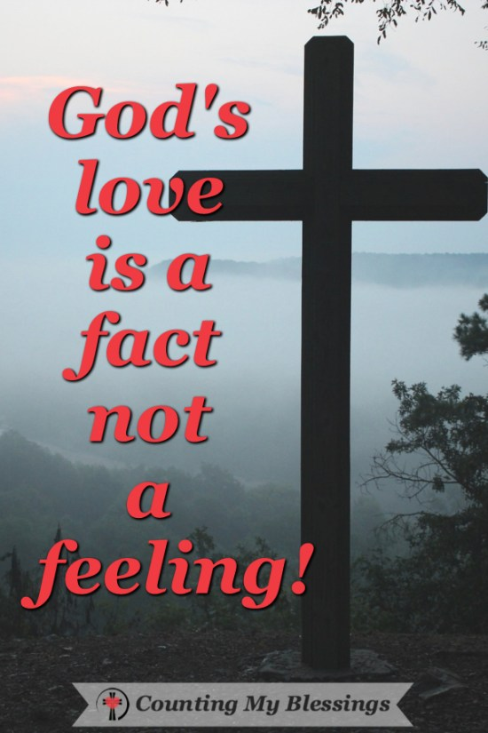 Things to Know When You Don't Feel God's Love by Deb Wolf @ Counting My Blessings