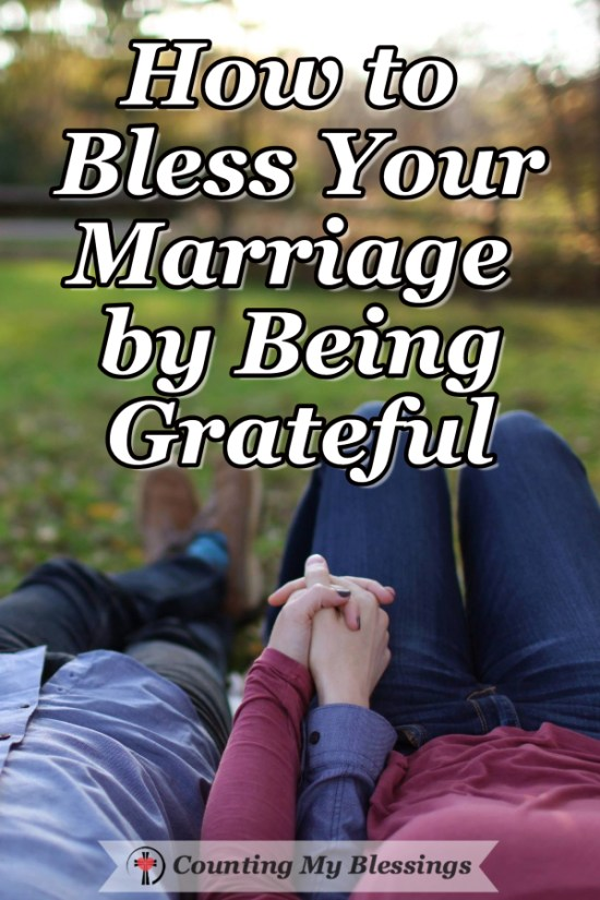 Being grateful is an important way for you to bless your marriage. This how-to will help you show gratitude in any Love Language. #Marriage #LoveLanguages #Gratitude #Blessings #BlessingCounter