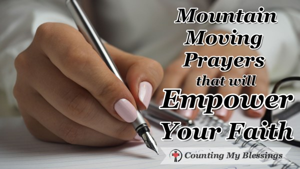 I want anything is possible mountain moving faith and I'm praying for 40 days, asking God to grow my faith and to move the mountains only He can move. #Faith #Prayer #BlessingCounter #BlessingBloggers #2019