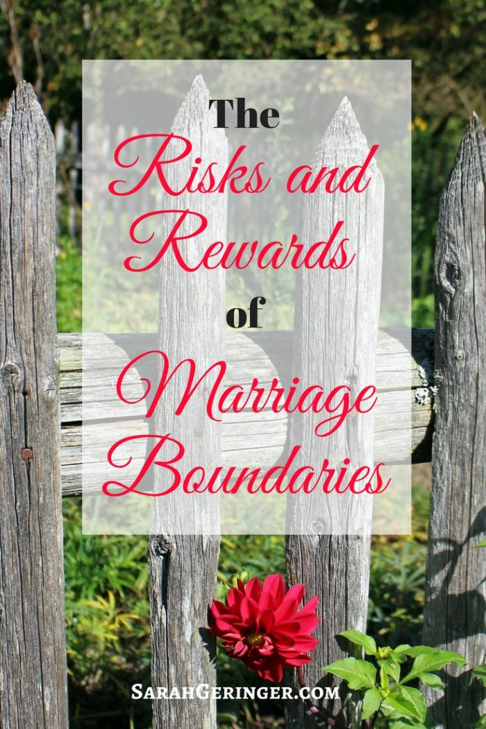 The Risks and Rewards of Marriage Boudaries by Sarah Geringer - Finding Peace in God's Word