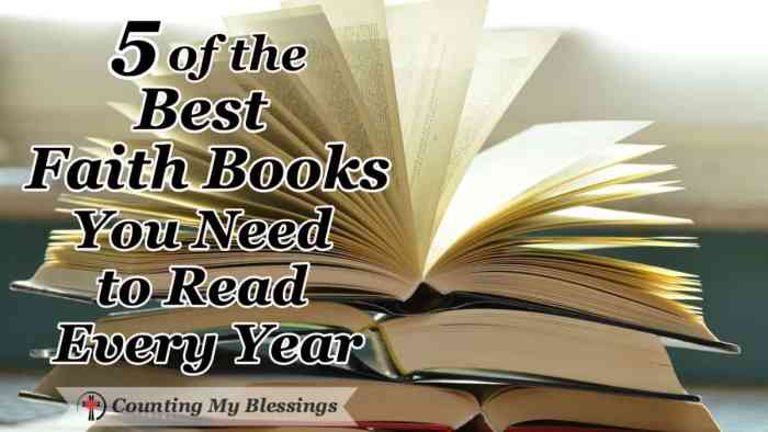 5 of the best faith books I believe you should read and reread every year to bless and encourage you and grow your faith. #Books #Faith #BibleStudy #CountingMyBlessings