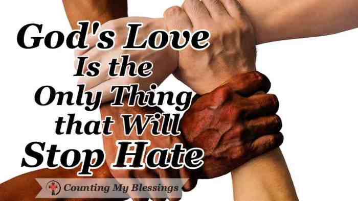 The media wants us to believe hate is winning and we need to be afraid but the truth is God's love is greater and with His help, we can stop hate. #RacialEquality #LoveYourNeighbor #ChooseLove #God'sLove #EndHate #StopHate