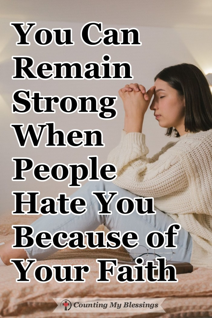 Jesus told His followers that people would hate them because they love Him and this continues to be true 2000 years later. But Jesus promises to help us. #Persecution #TrustJesus #StrongFaith #CountingMyBlessings #WWGGG