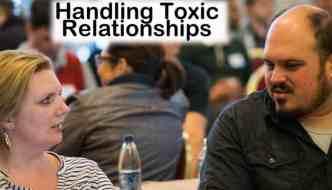 Handling Toxic Relationships