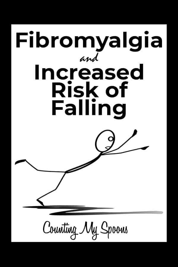 Fibromyalgia and increased risk of falls