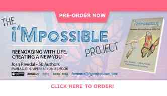The i'mpossible Project: Re-engaging with Life, Creating a New You