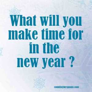 What will you make time for this year?