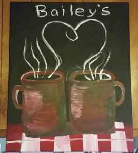 "two coffee cups with steam coming out, above it says Bailey's (my husband's matching painting says ""coffee"""