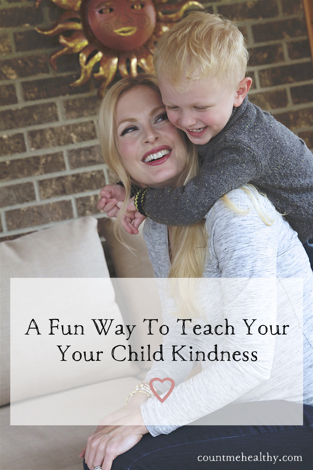 A Fun Way to Teach Your Child Kindness