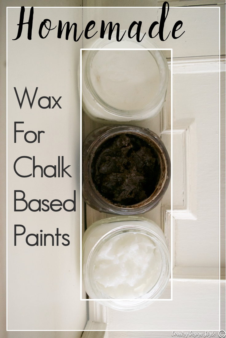 Homemade Wax For Chalked Based Paints Country Design Style