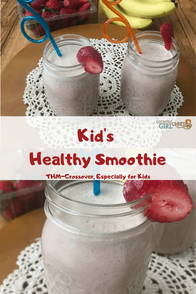 Kid's Healthy Smoothie (THM-Crossover)