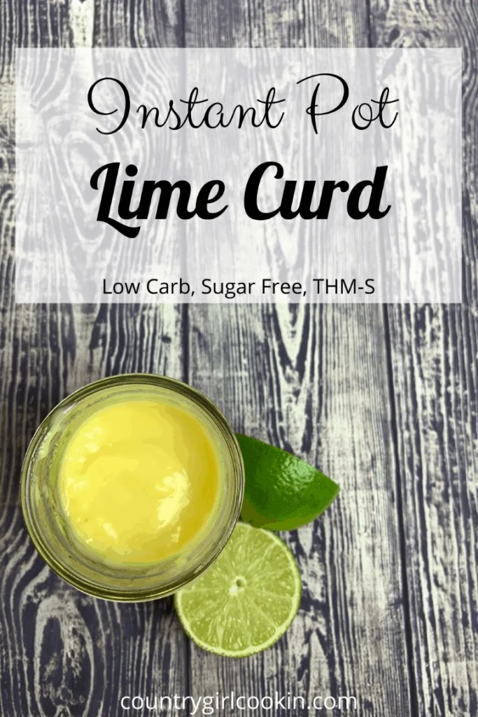 Instant Pot Lime Curd (Low Carb, Sugar Free, THM-S)