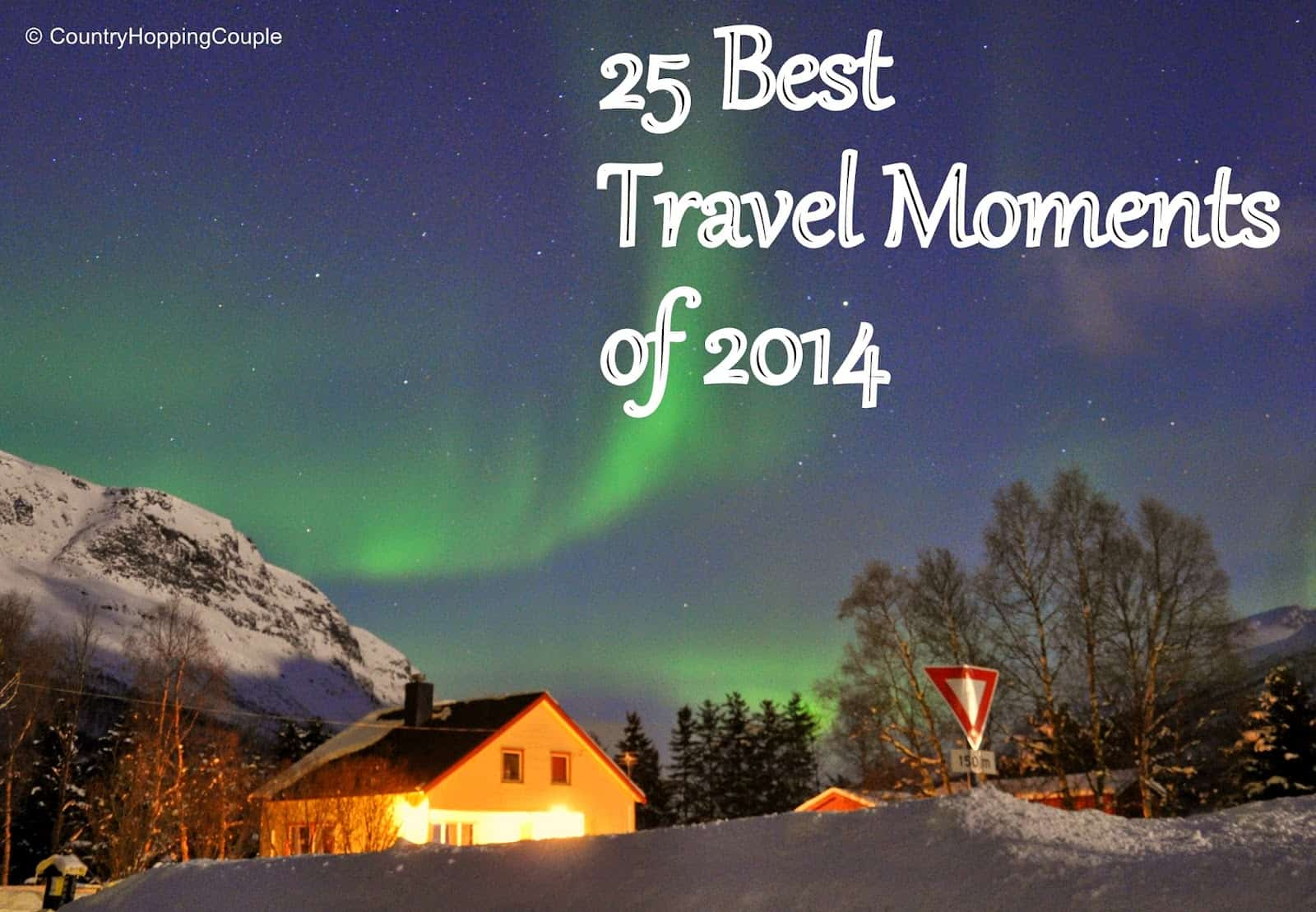 25 Best Travel Moments & Photographs of 2014