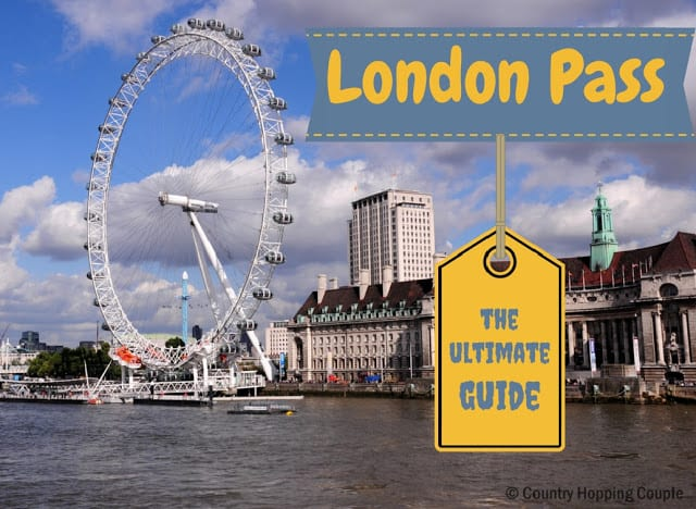 Exploring London with #LondonPass – The Ultimate Guide