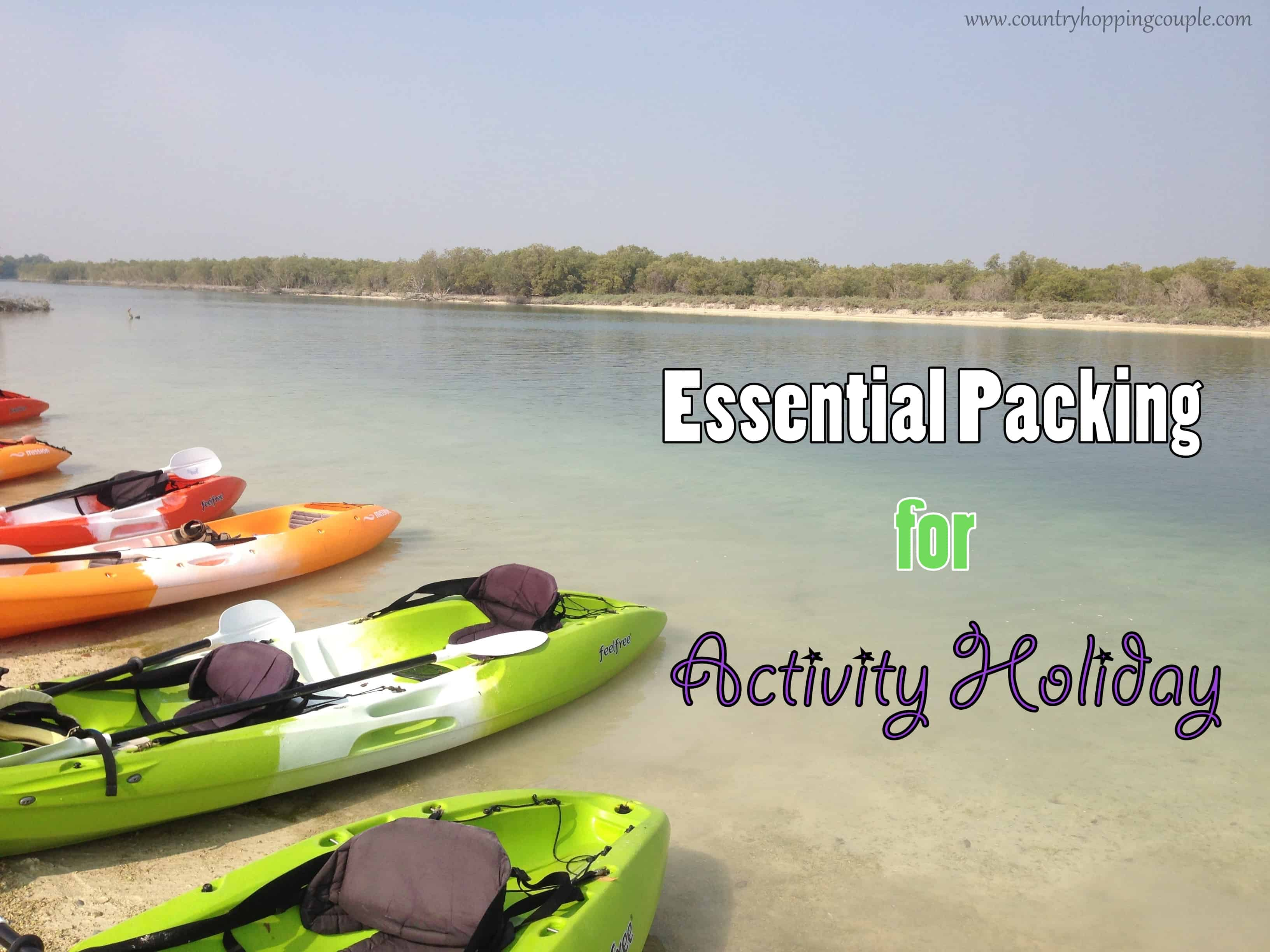 Essential Packing for an activity Holiday