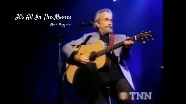 """""""LIVE"""" It's All In The Movies"""" Merle Haggard"""