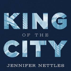 King of the City by Jennifer Nettles