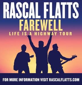 Rascall Flatts Farewell Life Is A Highway Tour