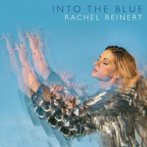 Into the Blue Rachel Reinert
