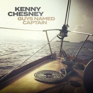 Guys Named Captain Kenny Chesney