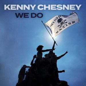 Kenny Chesney We Do