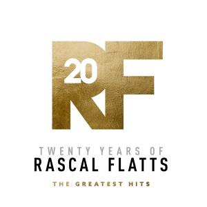 Twenty Years of Rascal Flatts The Greatest Hits