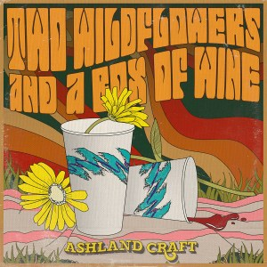 """Ashland Craft """"Two Wildflowers and a Box of Wine"""""""