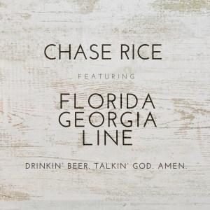 FGL Chase Rice Drinkin Beer Talkin God Amen