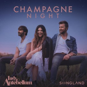 """Lady A Earn 11th Career and Multi-Week # 1 with """"Champagne Night"""""""