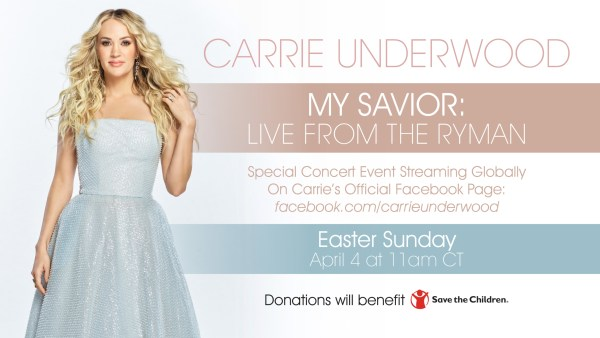 Carrie Underwood's 'My Savior: Live From The Ryman' is set for Easter Sunday, April 4th