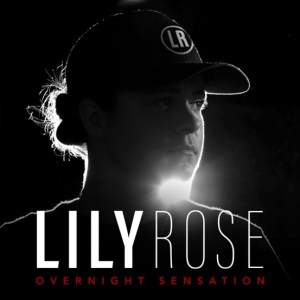 """Lily Rose's """"Overnight Sensation"""" is available now, April 30th"""