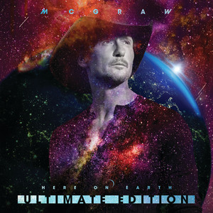 Tim McGraw's Here On Earth (Ultimate Edition) is out now, April 16th