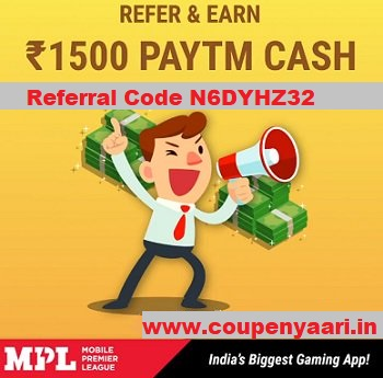 Download APK MPL Referral Code N6DYHZ32 Get Free 50 Tokens Earn Paytm Cash